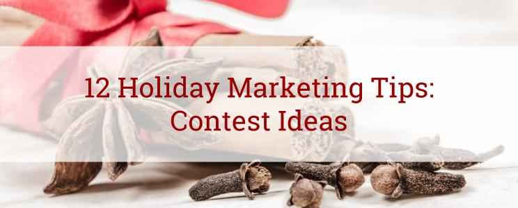 12 Holiday Marketing Tips: Contest Ideas