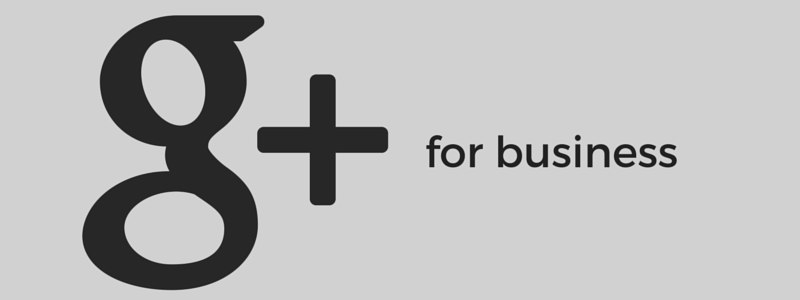 Google + for Business: Summary of Series